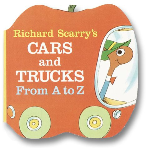 Richard Scarry's Cars and Trucks from A to Z (A Chunky Book (R))