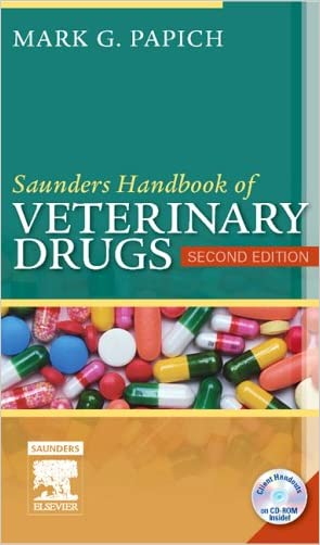 Saunders Handbook of Veterinary Drugs, 2e (Handbook of Veterinary Drugs  (Saunders))