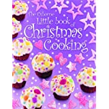 Little Book of Christmas Cooking (Miniature Editions)by Rebecca Gilpin