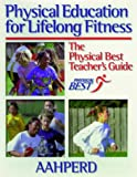 Physical education for lifelong fitness :  the Physical Best teacher