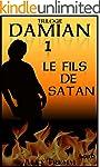 TRILOGIE DAMIAN #1: LE FILS DE SATAN...