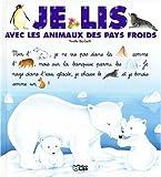 echange, troc Collectif - Je lis avec les animaux des pays froids