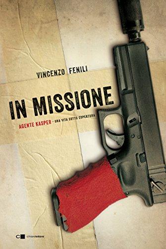 In missione Agente Kasper una vita sotto copertura PDF