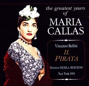 Maria Callas - Il Pirata