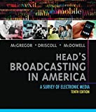 img - for Head's Broadcasting in America: A Survey of Electronic Media book / textbook / text book
