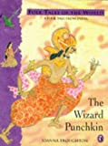 The Wizard Punchkin: A Tale from India (Puffin Folk Tales of the World) (0140506764) by Troughton, Joanna