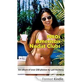 American Nudist Clubs: 1980s (American Nudist Clubs by Leif Heilberg Book 2) (English Edition)
