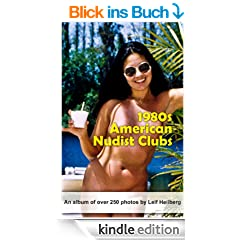American Nudist Clubs: 1980s (American Nudist Clubs by Leif Heilberg)