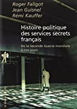 img - for Histoire politique des services secrets fran ais book / textbook / text book