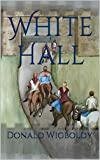 White Hall (A Tale of Alus Book 10)