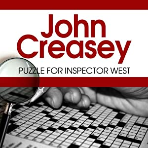 Puzzle for Inspector West: Inspector West, Book 12 | [John Creasey]