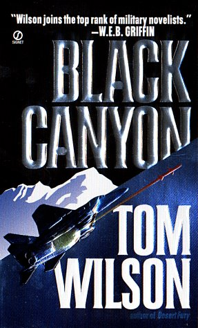 Black Canyon, TOM WILSON