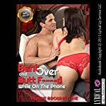 Bent Over and Butt F--ked While On the Phone: First Anal Sex While on the Phone   Debbie Brownstone