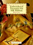 Embroidered Treasures for Silk Ribbon