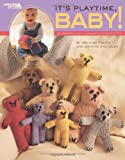 It's Playtime, Baby! (Leisure Arts #4117) (1601403720) by Harry N. Abrams, Inc.