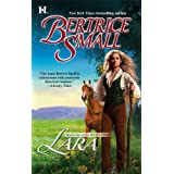Lara: Book One Of The World Of Hetar ~ Bertrice Small