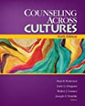 Counseling Across Cultures: 6th Edition