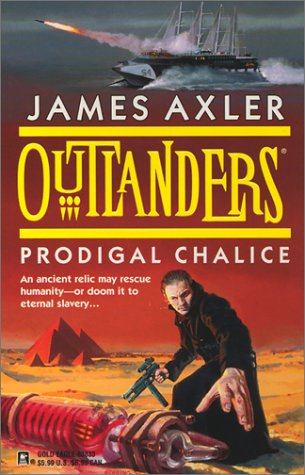 Outlanders: Prodigal Chalice, Axler