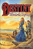 Destiny: Child of the Sky (0312867506) by Haydon, Elizabeth