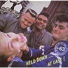 Held Down...at Last! (+3 Bonus Tracks)