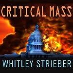 Critical Mass | Whitley Strieber