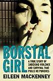 Eileen MacKenney Borstal Girl