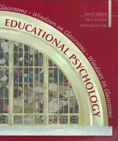 Educational Psychology: Windows on Classrooms (4th Edition)