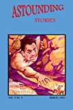 Astounding Stories (Vol. V No. 3 March, 1931) (Volume 5)
