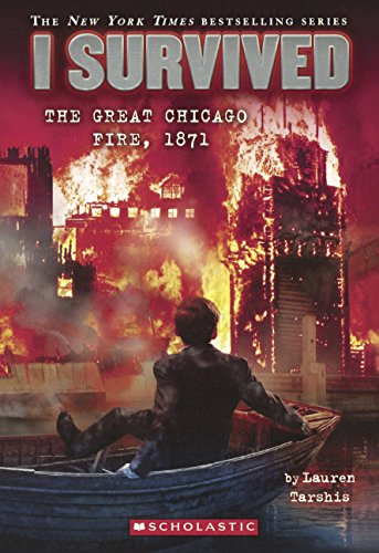 I Survived The Great Chicago Fire, 1871 (Turtleback School & Library Binding Edition)
