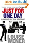 Just For One Day: Adventures in Britpop