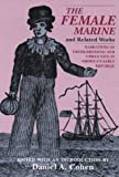 "The Female Marine"" and Related Works: Narratives of Cross-Dressing and Urban Vice in Americas Early Republic"