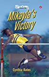 img - for Mikayla's Victory (Lorimer Sports Stories) by Cynthia Bates (1998-01-01) book / textbook / text book