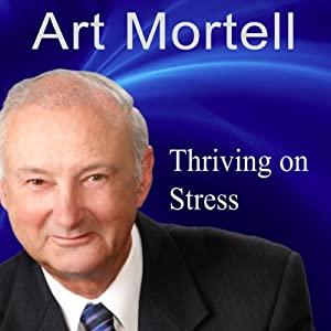 Thriving on Stress Audiobook