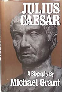 Julius Caesar Life History Biography Pictures Quotes