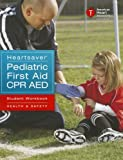 img - for Heartsaver Pediatric First Aid CPR AED book / textbook / text book