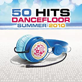 50 Hits - Dancefloor Summer 2010