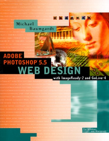 Adobe Photoshop 5.5 Web Design, Michael Baumgardt