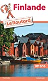 Guide du Routard Finlande 2015/2016 par Guide du Routard