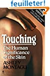 Touching: The Human Significance of t...