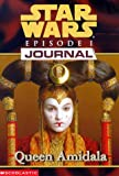 img - for Queen Amidala (Star Wars Episode 1, Journal #2) book / textbook / text book