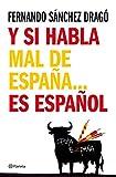 img - for Y Si Habla Mal de Espana-- Es Espanol (Spanish Edition) book / textbook / text book