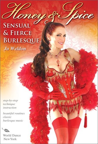 Honey and Spice: Sensual and Fierce Burlesque [Import]