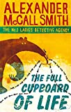 The Full Cupboard of Life. Winner of the Saga award for Wit. (Abacus) (No.1 Ladies' Detective Agency)