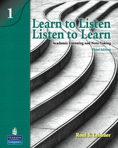 Learn to Listen, Listen to Learn 1: Academic Listening...