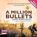 A Million Bullets Audiobook by James Ferguson Narrated by Joe Dunlop