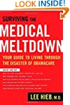 Surviving the Medical Meltdown: Your...