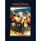 img - for The Art of Tom Lovell: An Invitation to History book / textbook / text book