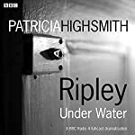 Ripley Under Water | Patricia Highsmith