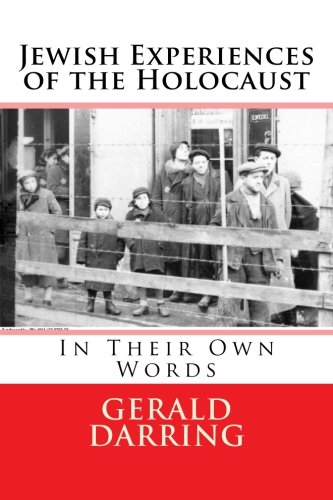 Jewish Experiences of the Holocaust: In Their Own Words