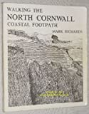 Walking the North Cornwall Coastal Footpath (0904110125) by MARK RICHARDS